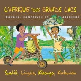 L'Afrique des Grands Lacs par Marlene Ngaro