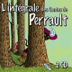 L'Intégrale des contes de Perrault