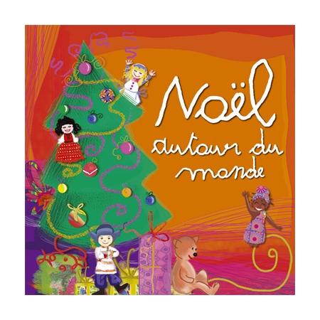 No l autour du monde arb music - Noel enfant du monde ...