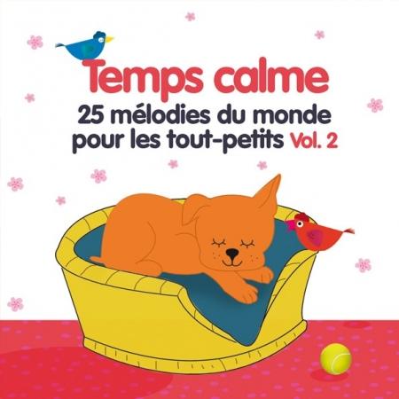 Temps calme Vol.2 - 25 mélodies du monde