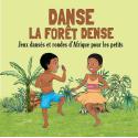 Danse la forêt dense par Emile Biayenda