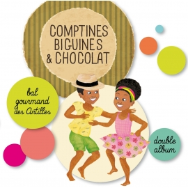 Comptines, biguines & chocolat par Magguy Faraux