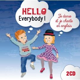 Hello Everybody! par Sarah Payne & Magguy Faraux