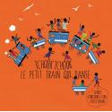 Tchouk-Tchouk le petit train qui danse par Emile Biayenda